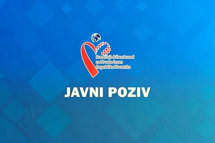 Javni poziv za prijavu posebnih potreba i projekata od interesa za Hrvate izvan Republike Hrvatske u svrhu ostvarenja financijske potpore za 2020. godinu